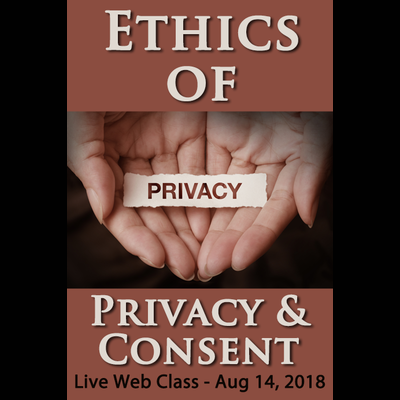 Ethics of Privacy and Consent - August 14, 2018